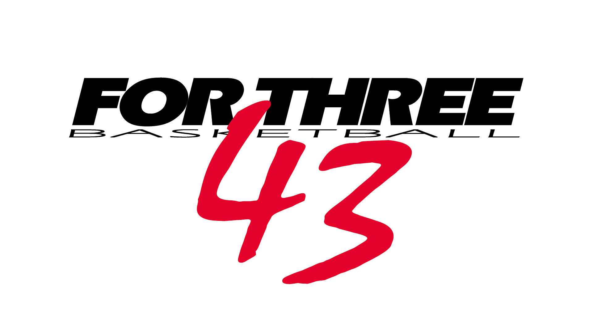 FOR THREE 43 Basketball